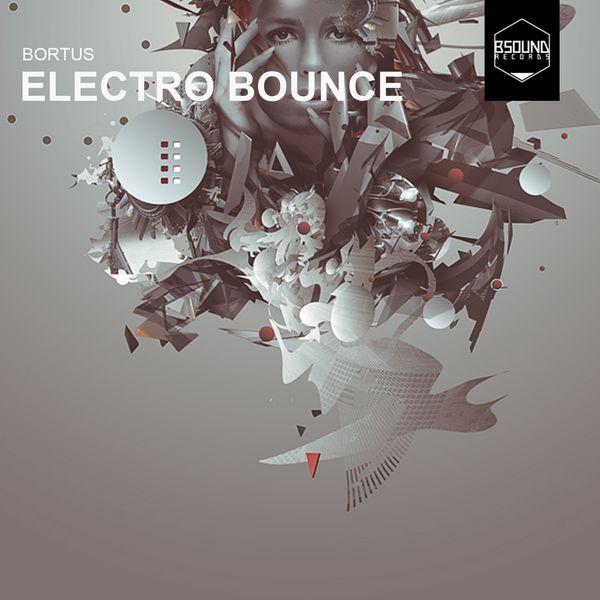 Bortus - Electro Bounce