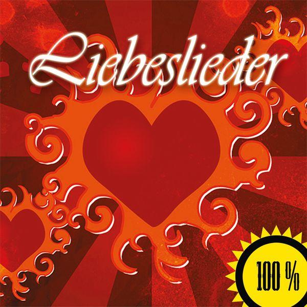 Various Artists - 100% Liebeslieder (2015)