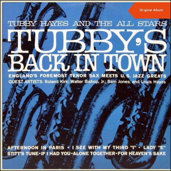 Tubby Hayes And The All Stars - Tubby's Back In Town! (Orignal Album plus Bonus Track)