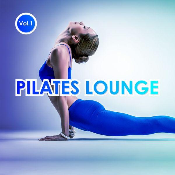 Various Artists - Pilates Lounge, Vol. 1