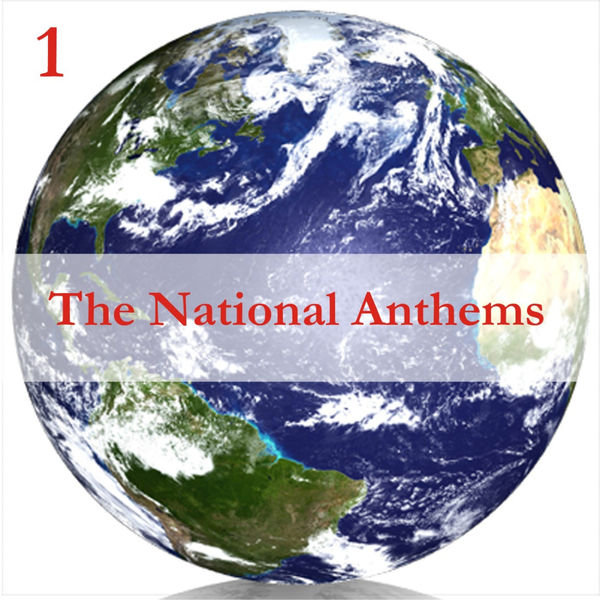 Anthems Orchestra - The National Anthems, Volume 1 / A Mix of Real Time & Programmed Music