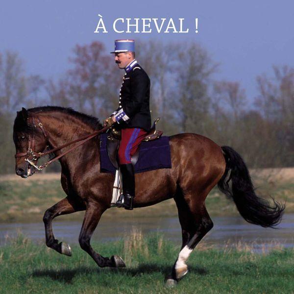 Fanfare Principale De L'arme Blindée Cavalerie - À cheval!