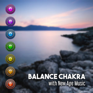 Balance Chakra with New Age Music – Calming Sounds to Relax, Inner Peace, Stress Relief, Mind Rest
