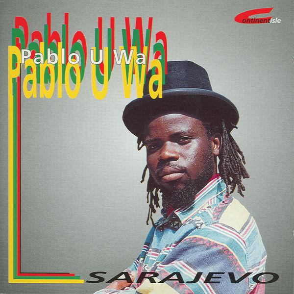 Pablo U Wa - Sarajevo