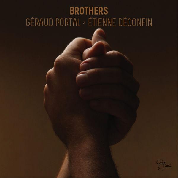Géraud Portal - Brothers