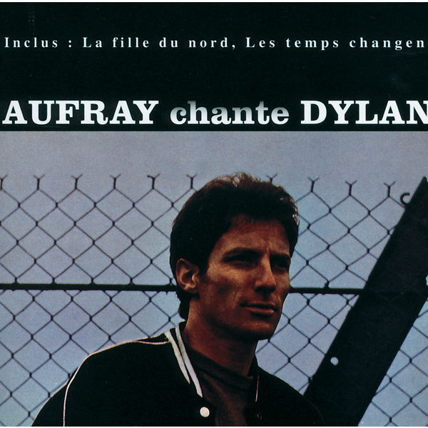 Hugues Aufray - Chante Dylan