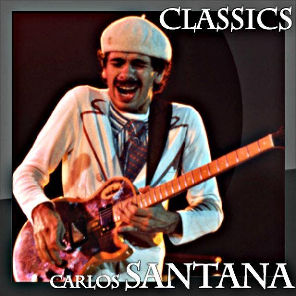 Carlos Santana - Classics