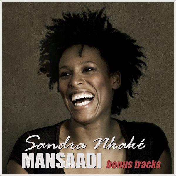 Sandra Nkaké - Mansaadi Bonus Tracks - EP