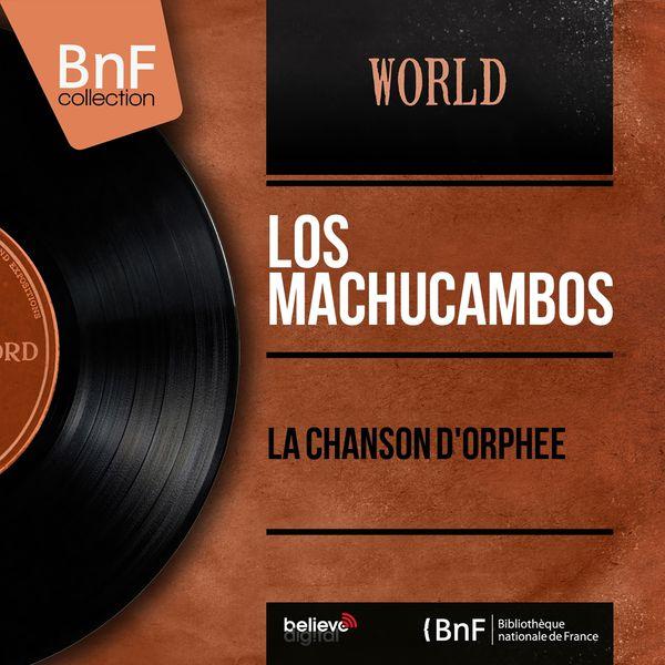 Los Machucambos - La chanson d'Orphée (Mono Version)