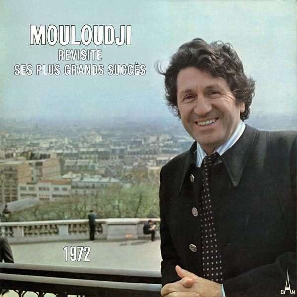 Mouloudji - Revisite ses plus grands succès 1972