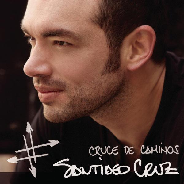 Santiago Cruz - Cruce de Caminos
