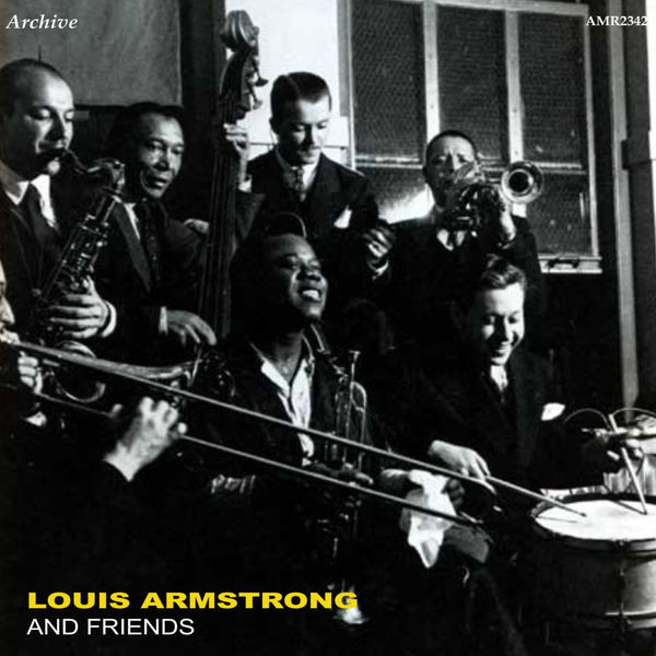 Louis Armstrong & His All Stars - Louis Armstrong and Friends