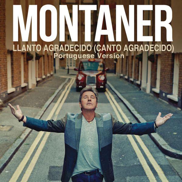 Ricardo Montaner - Llanto Agradecido (Canto Agradecido (Portuguese Version))
