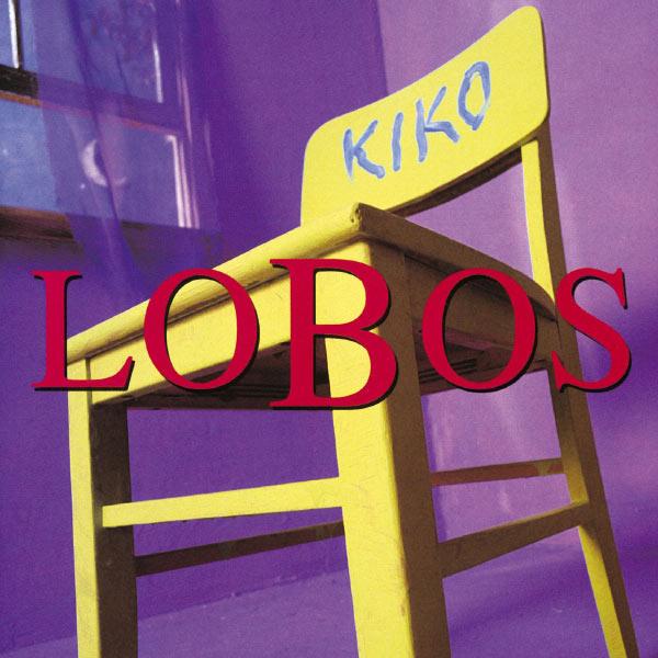 Los Lobos|Kiko