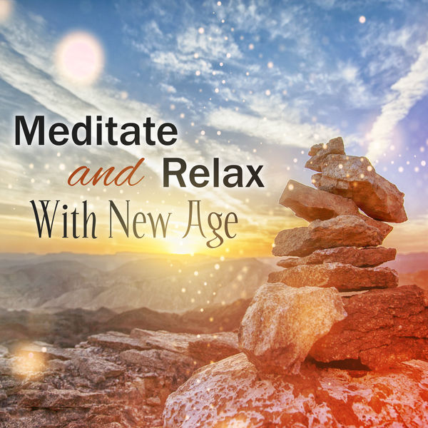 Meditate and Relax With New Age: Yoga for the Mind, Relaxing Music