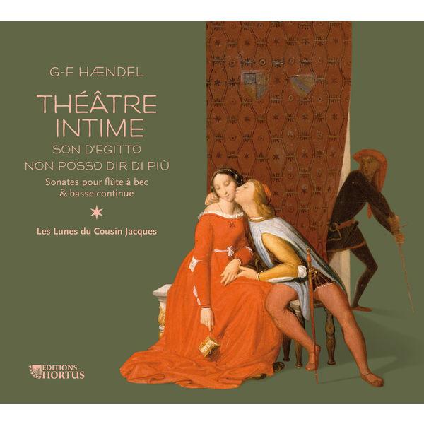 Benoît Toïgo - Georg Friedrich Händel : Théâtre intime