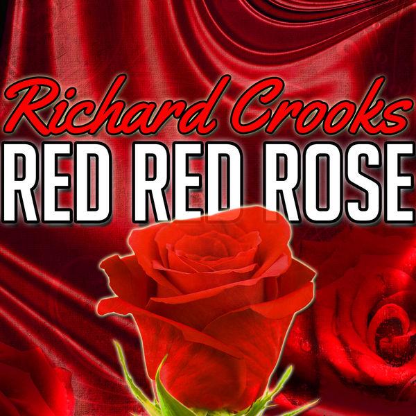 Richard Crooks - Red Red Rose