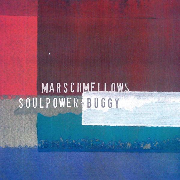 Marschmellows - Soulpower