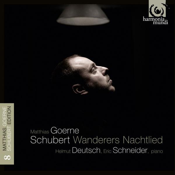 Matthias Goerne - Franz Schubert : Wanderers Nachtlied (Lieder, vol. 8)