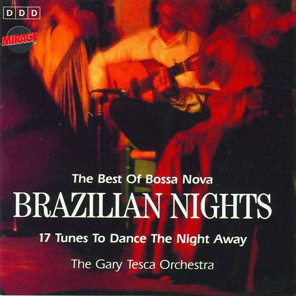 The Gary Tesca Orchestra - Brazilian Nights