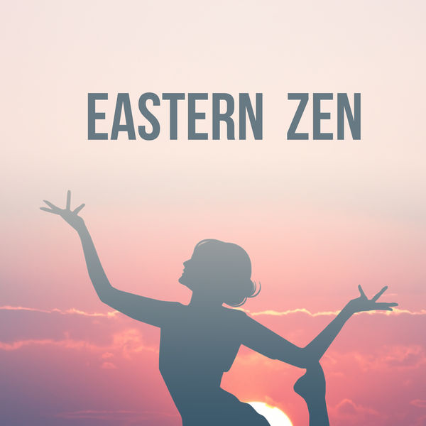 Eastern Zen - Eastern Zen