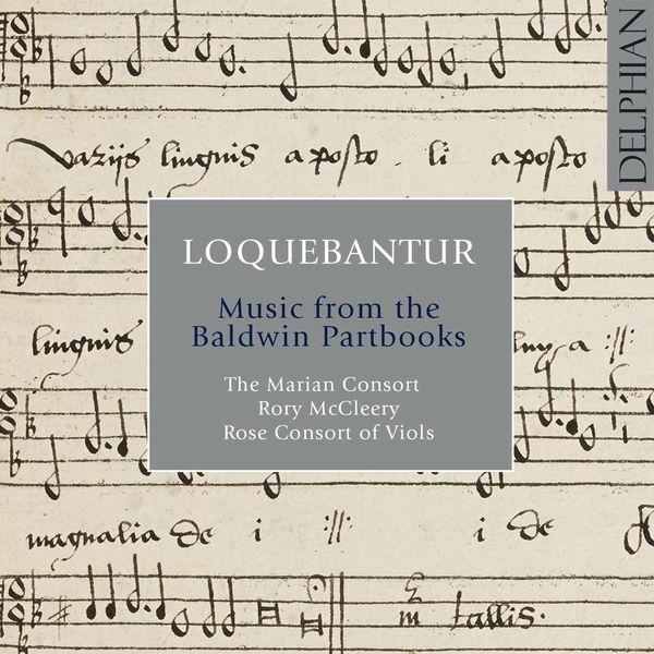 Anonyme - Loquebantur: Music from the Baldwin Partbooks