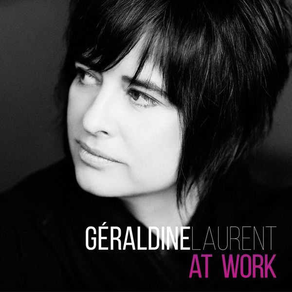 Géraldine Laurent - At Work
