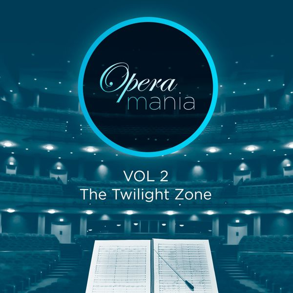 Various Artists - Opera Mania, Vol. 2: The Twilight Zone