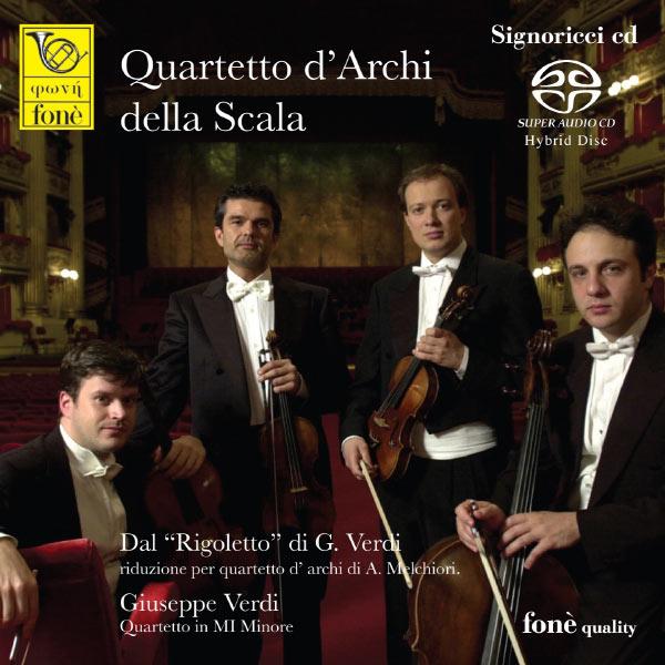 Quartetto d'Archi della Scala - Giuseppe Verdi: Dal 'Rigoletto' riduzione per quartetto d'archi e Quartetto in Mi minore