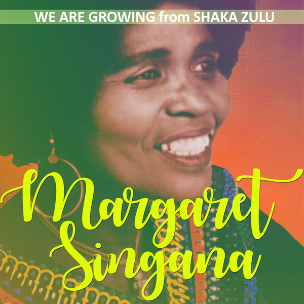 margaret singana we are growing mp3
