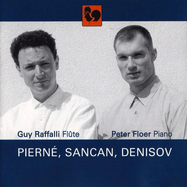 Gabriel Pierné - Pierné - Sancan - Denisov: Works for Flute & Piano