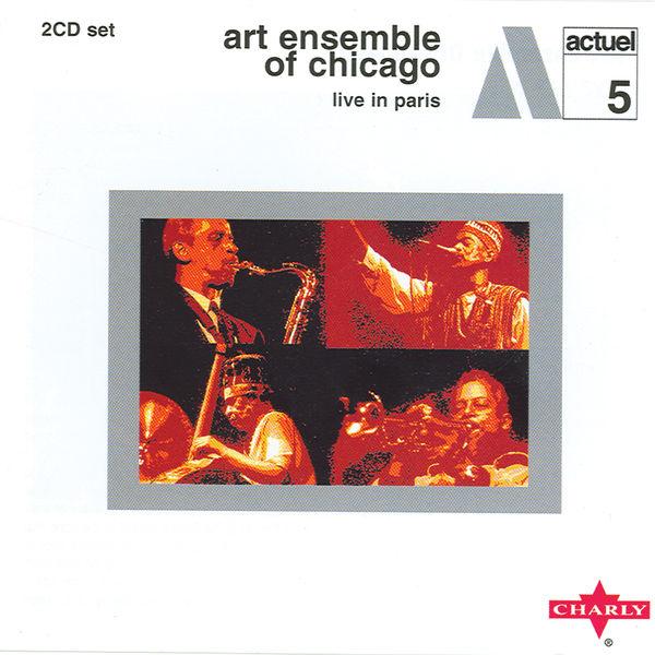 Art Ensemble Of Chicago - Live In Paris CD1