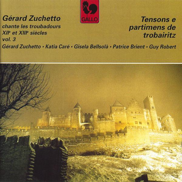 Gérard Zuchetto - Troubadours des XIIe et XIIIe siècles, Vol. 3: Tensons e partimens de Trobairitz (Minstrels of the 12th and 13th Centuries)