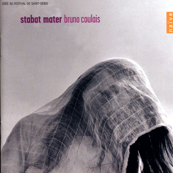 Bruno Coulais - Bruno Coulais: Stabat Mater