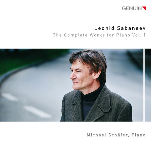 Michael Schafer Sabaneev: The Complete Works for Piano, Vol. 1
