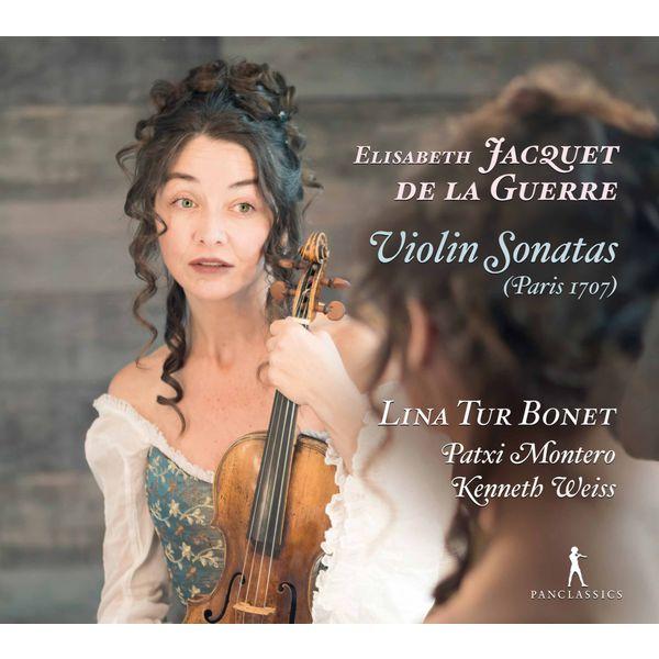 Lina Tur Bonet - Jacquet de La Guerre: Violin Sonatas Nos. 1-6