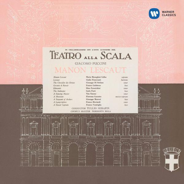 Maria Callas - Giacomo Puccini : Manon Lescaut (1957) - Callas Remastered