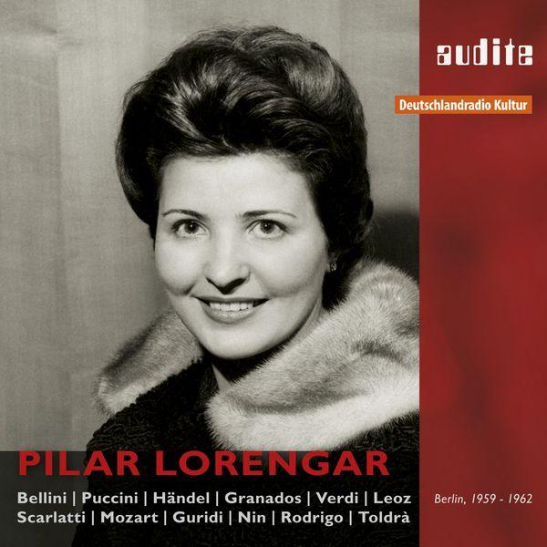 Pilar Lorengar - Pilar Lorengar : Live & Studio Recordings (1959/62)