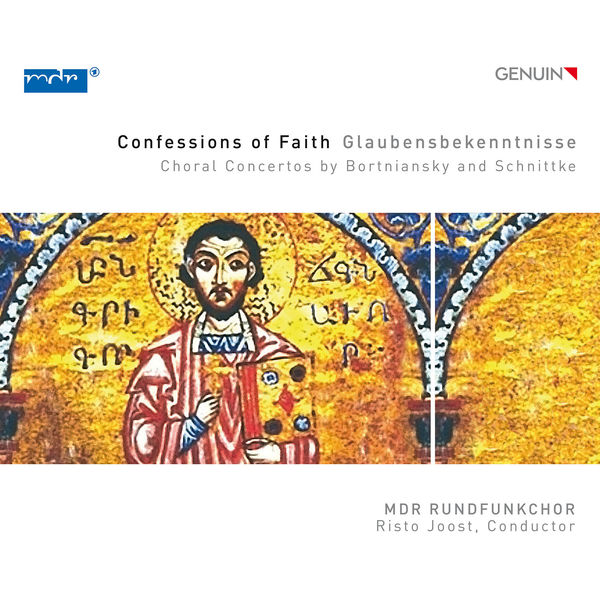 MDR Rundfunkchor - Risto Joost - Confessions of Faith: Choral Concertos by Bortniansky & Schnittke