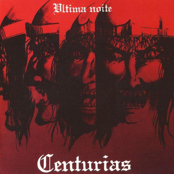 Centurias Ultima Noite Herunterladen Musik