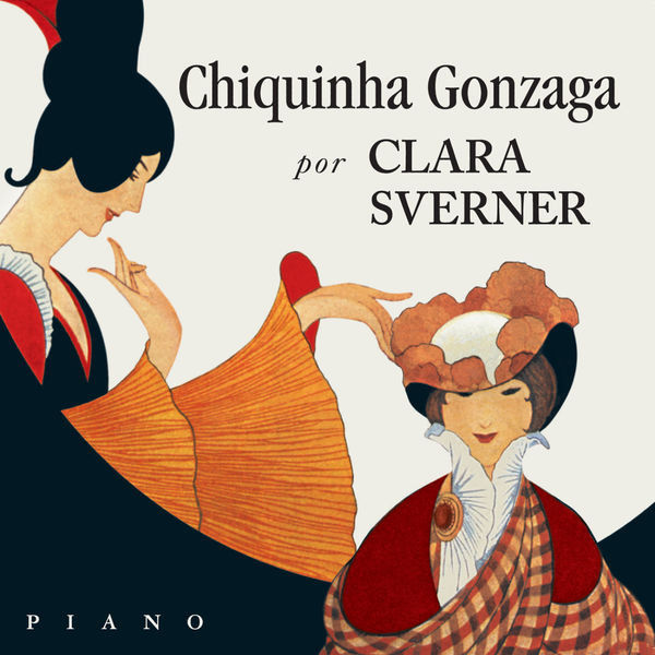 Clara Sverner - Chiquinha Gonzaga