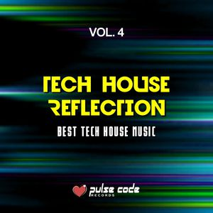 Tech house reflection vol 4 best tech house music for Tech house songs