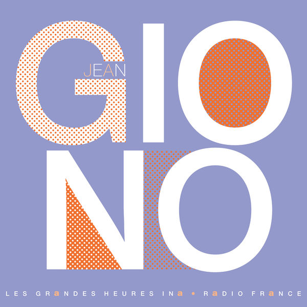 Jean Giono - Jean Giono, du côté de Manosque - Les Grandes Heures Ina / Radio France