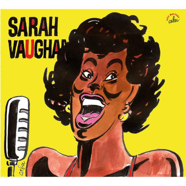 Sarah Vaughan - BD Music & Cabu Present Sarah Vaughan, une anthologie 1954/1958