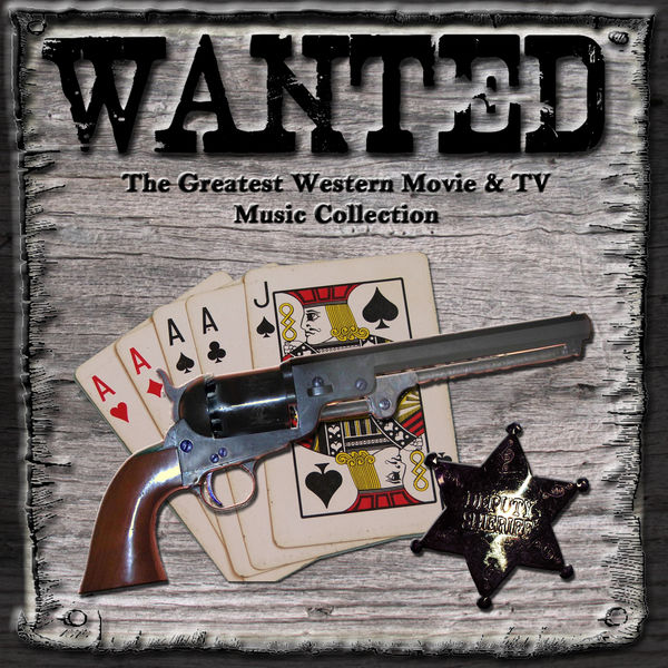 wanted the greatest western movies amp tv music collection