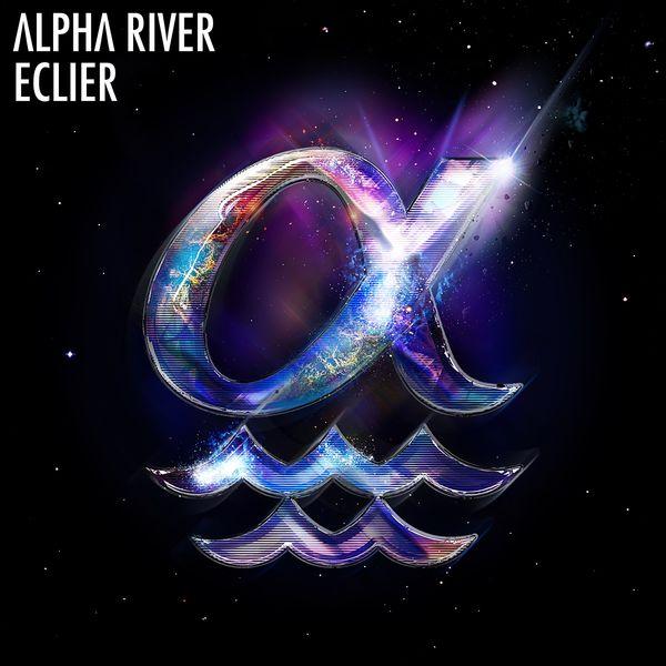 Eclier - Alpha River