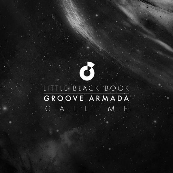 Groove Armada - Call Me (Little Black Book)