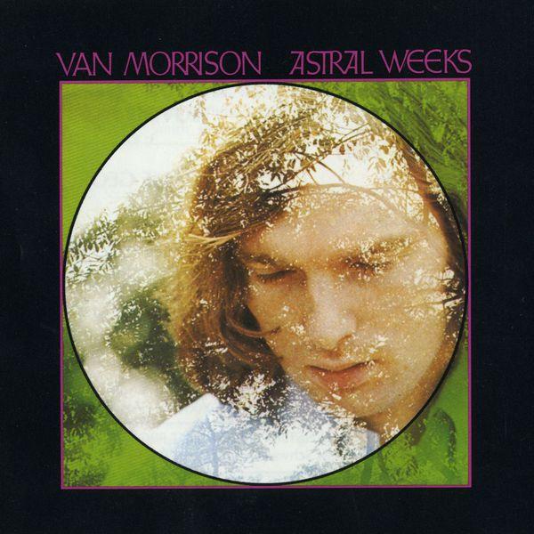 Van Morrison - Astral Weeks (Expanded Edition)