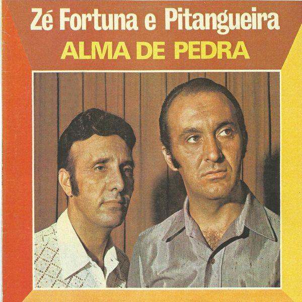 Ze Fortuna e Pitangueira - Alma de Pedra