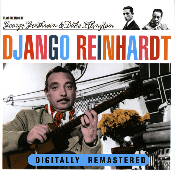 Django Reinhardt - Plays The Music of George Gershwin & Duke Ellington
